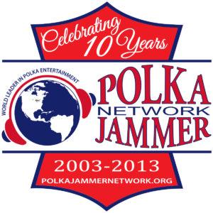 Polka Jammer Network 10 Year Anniversary