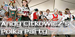 Andy Citkowicz's Polka Party