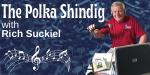 Archive Polka Shindig Rich Suckiel