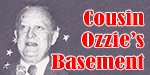 Cousin Ozzie's Basement with Dick Ozimek