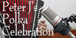 Peter J's Polka Celebration