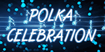 Polka Celebration on the Polka Jammer Network