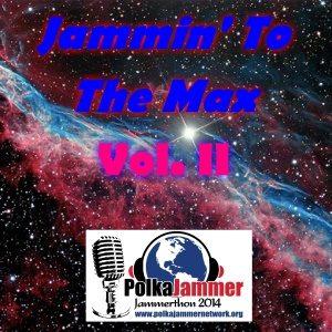 Jammin to the Max Vol 2