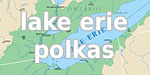 Lake Erie Polkas