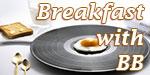 Breakfast With BB - Billy Belina