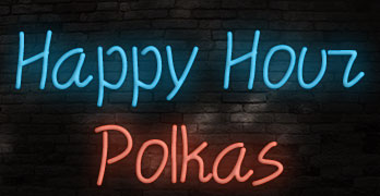 Happy Hour Polkas - Mike Pacholski & John Hurchala