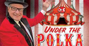 under the polka big top keith stras