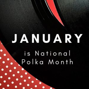 Square National Polka Month