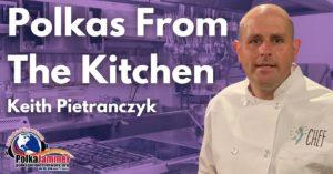 Polkas From The Kitchen Keith Pietranczyk