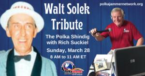 Walt Solkek Tribute Polka Shindig 2021