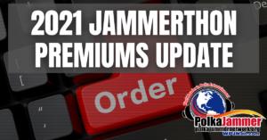 Featured Jammerthon Premiums Update